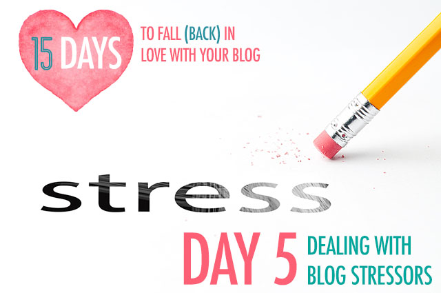 Day 5: Dealing With Blog Stressors | Food Bloggers of Canada