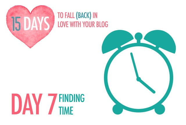 Day 7 of Falling Back In Love With Your Blog: Finding Time | Food Bloggers of Canada