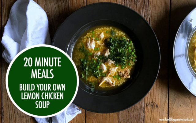 20 Minute Lemon Chicken Soup | Food Bloggers of Canada