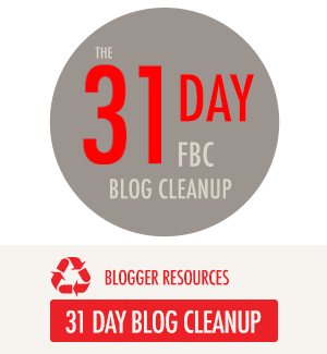 31 Day Blog Cleanup