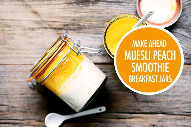 Make Ahead Muesli Peach Smoothie Breakfast Jars | Food Bloggers of Canada