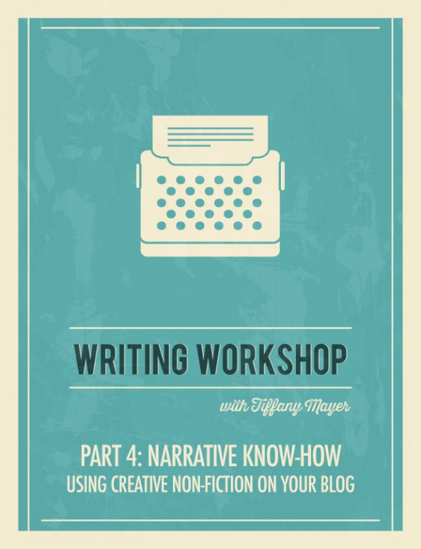 Writing Workshop Part 4: Narrative Know-How | Food Bloggers of Canada