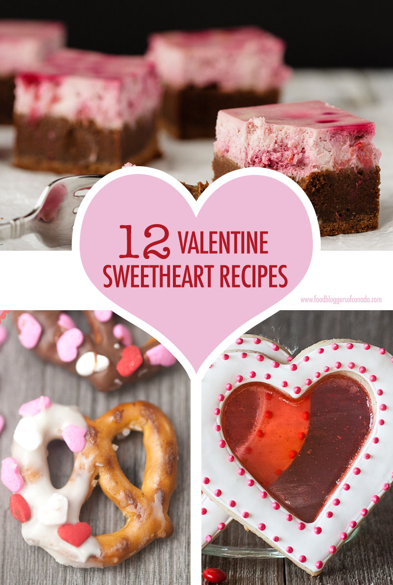 12 Sweetheart Valetine's Day Recipes | Food Bloggers of Canada
