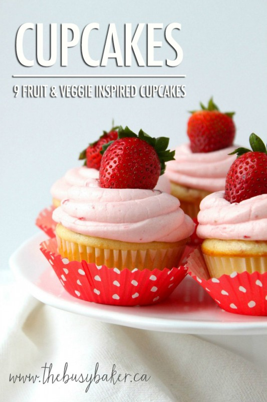 9 Fruit & Veggie Inspired Cupcakes Recipes   Food Bloggers of Canada