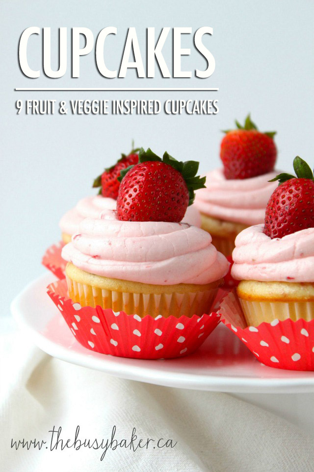 9 Fruit & Veggie Inspired Cupcakes Recipes | Food Bloggers of Canada