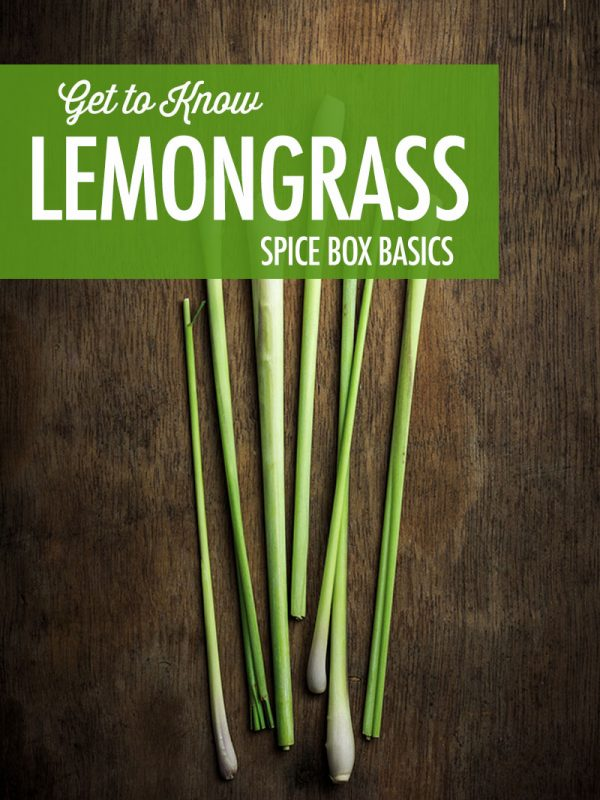 Get to Know Lemongrass | Food Bloggers of Canada