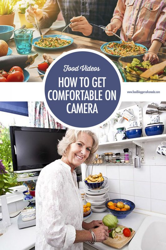 How to Make A Cooking Video: Getting Comfortable on Camera | Food Bloggers of Canada