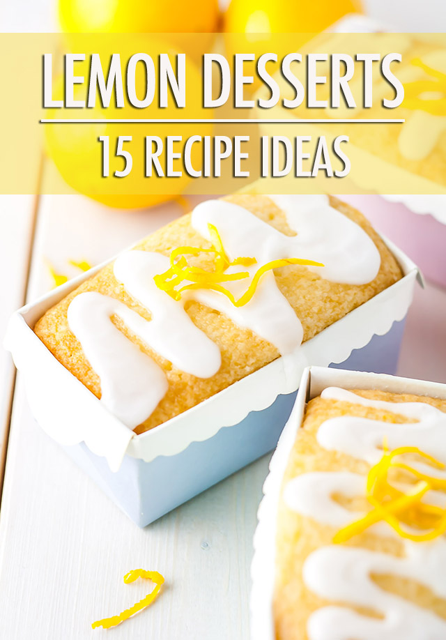 Sweet-Tart: 15 Lemon Dessert Recipe Ideas | Food Bloggers of Canada