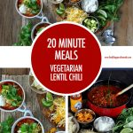 20 Minute Meal: Vegetarian Lentil Chili | Food Bloggers of Canada