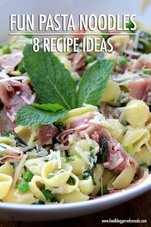 8 Pasta Recipes with Shapely Noodles | Food Bloggers of Canada