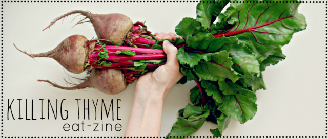 FBC Featured Member: Killing Thyme Eat-Zine | Food Bloggers of Canada