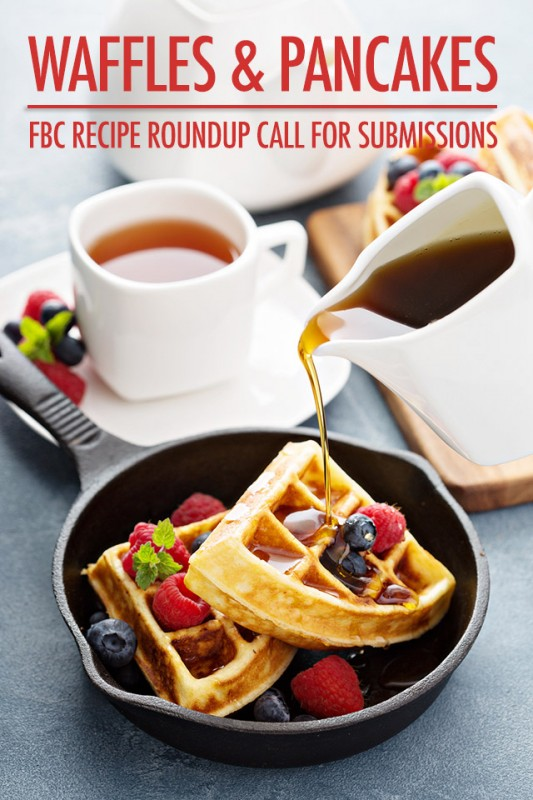 Pancake and Waffle Callout   Food Bloggers of Canada