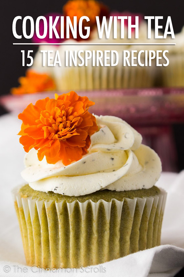 Cooking With Tea: 15 Tea Inspired Recipes | Food Bloggers of Canada