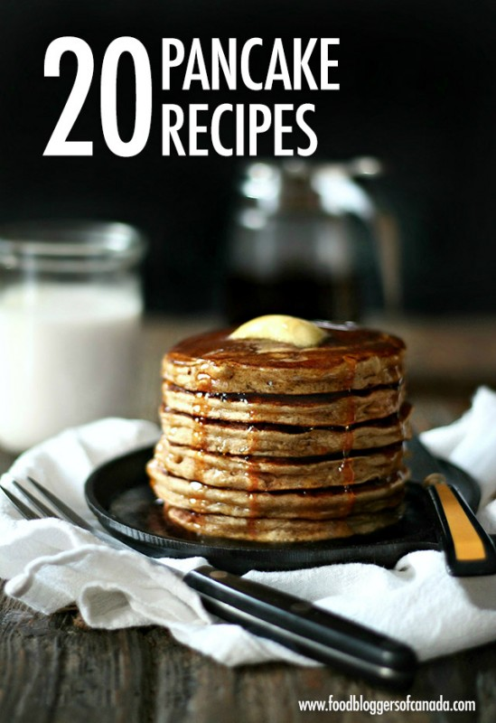 20 Scrumptious Pancake Recipes for Brunch | Food Bloggers of Canada