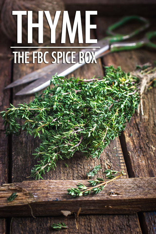 The FBC Spice Box: Thyme | Food Bloggers of Canada