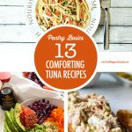 13 Grown Up Comfort Food Tun Recipes