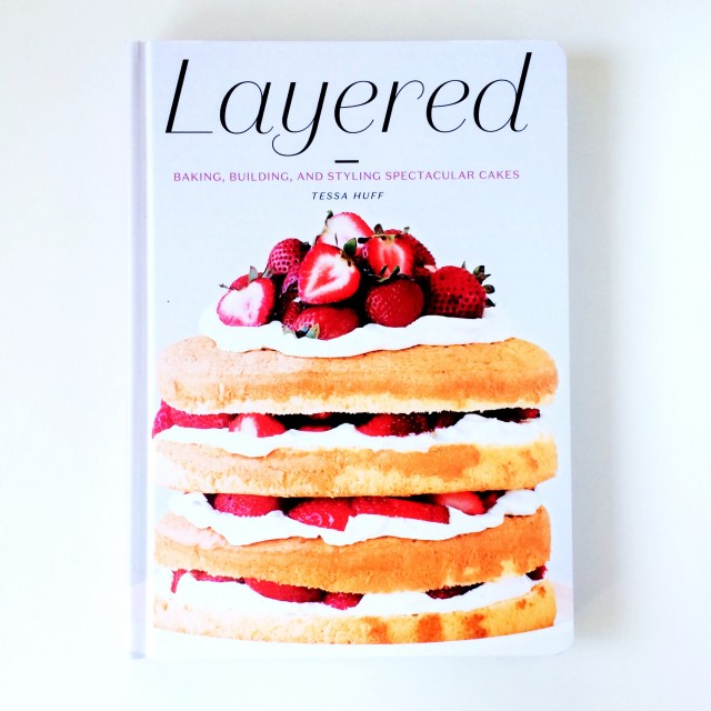 Layered by Tessa Huff | Food Bloggers of Canada