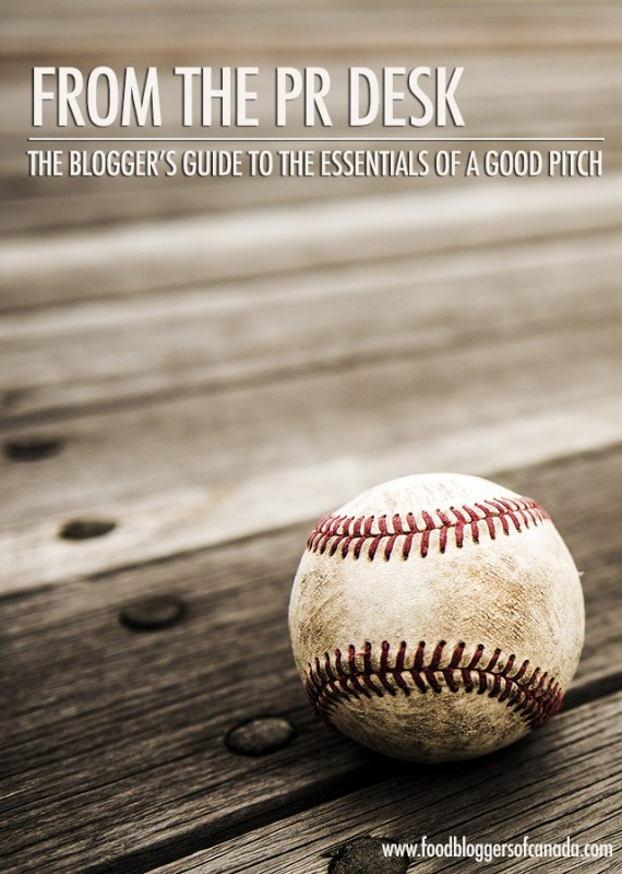 The Bloggers Guide to the Essentials of a Good Pitch | Food Bloggers of Canada