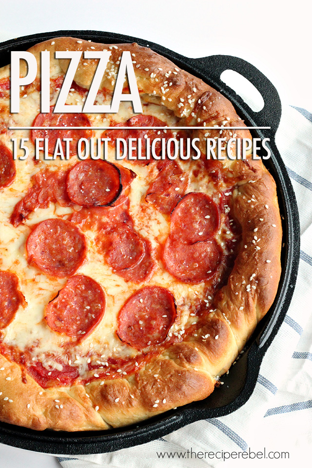 15 Pizza Recipes | Food Bloggers of Canada