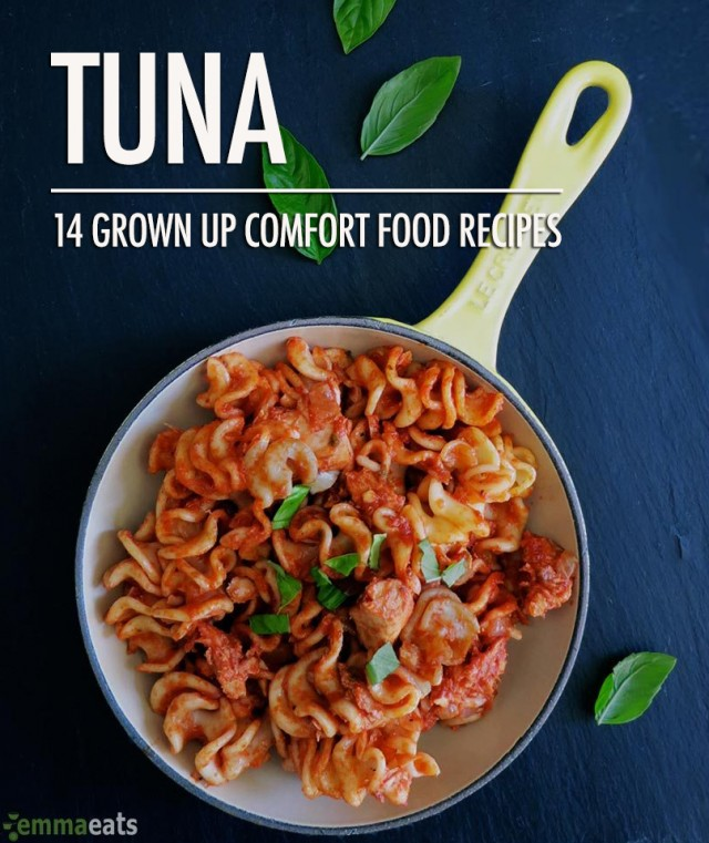 Tuna: 14 Grown Up Comfort Food Recipes | Food Bloggers of Canada