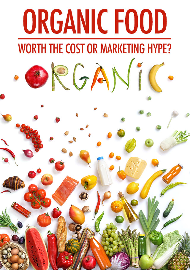 Organic Food Is Marketing Hype