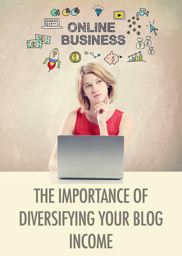 The Importance of Diversifying Your Blog Income | Food Bloggers of Canada