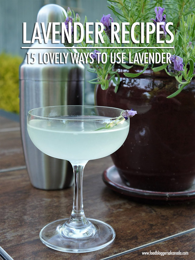 15 Lavender Recipes | Food Bloggers of Canada
