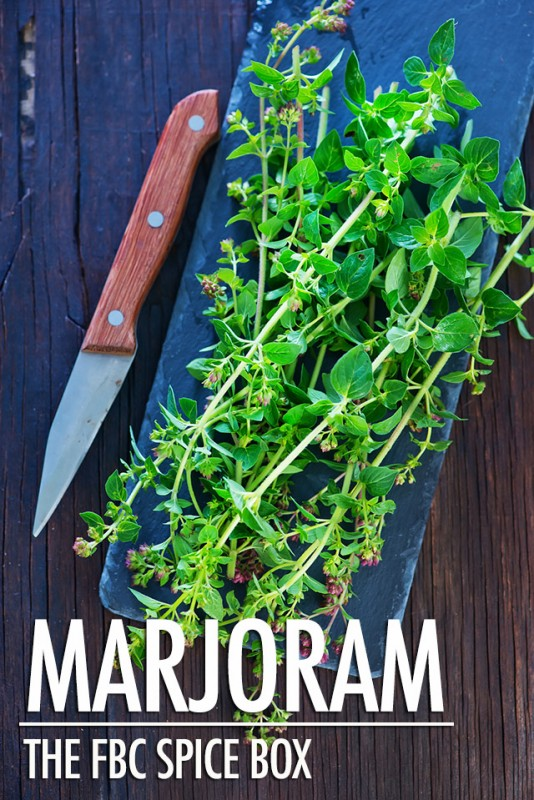 The FBC Spice Box: Marjoram | Food Bloggers of Canada