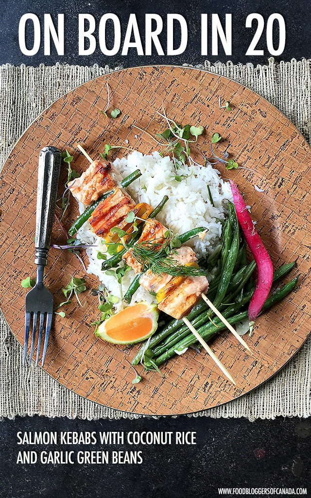 20 Minute Meals: Salmon Kebabs, Coconut Rice & Garlic Green Beans | Food Bloggers of Canada