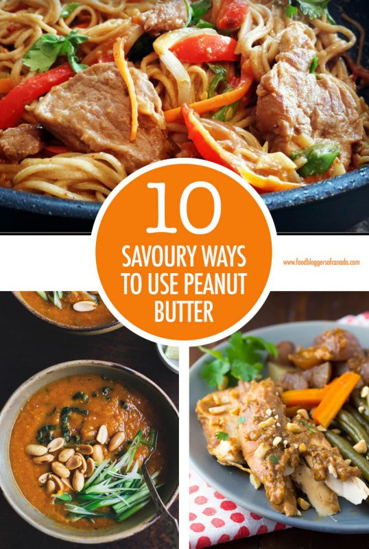 10 Savoury Peanut Butter Recipes | Food Bloggers of Canada