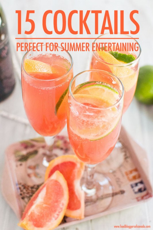 15 Summer Cocktails Perfect for Entertaining | Food Bloggers of Canada