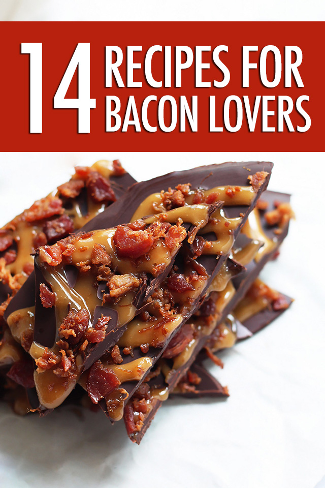 Bacon Lovers: 14 Bacon Recipes | Food Bloggers of Canada