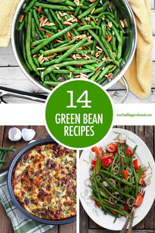 Green Bean Recipe Collage | Food Bloggers of Canada