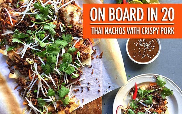 20 Minute Meals Thai Nachos with Crispy Pork