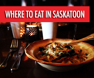 Where to Eat Saskatoon