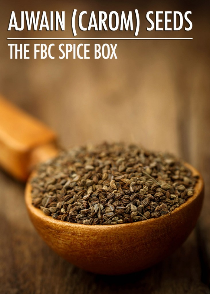 The FBC Spice Box: Ajwain (Carom) Seeds | Food Bloggers of Canada