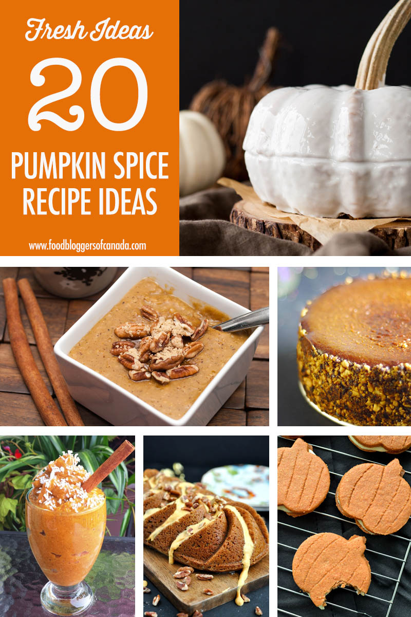 20 Pumpkin Spice Recipes | Food Bloggers of Canada