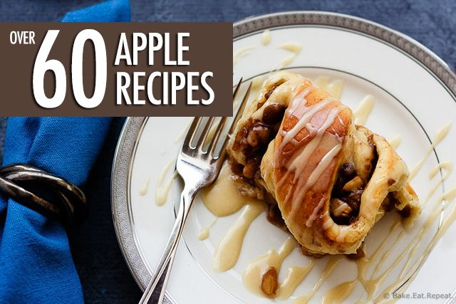 Over 60 Apple Recipes
