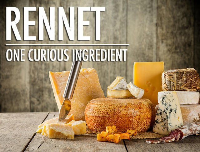 One Curious Ingredient: Rennet | Food Bloggers of Canada