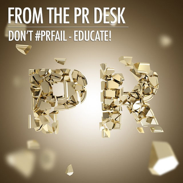 From the PR Desk: Don't #PRFail - Educate | Food Bloggers of Canada