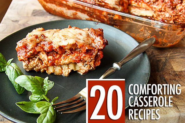 20 Comforting Casserole Dishes | Food Bloggers of Canada
