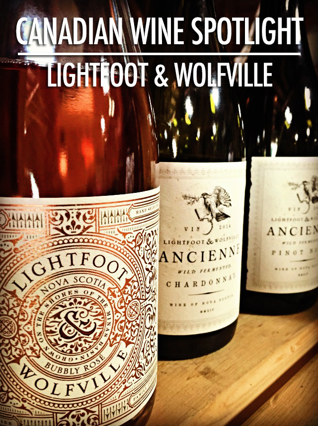 Canadian Wine: Lightfoot & Wolfville Vineyards