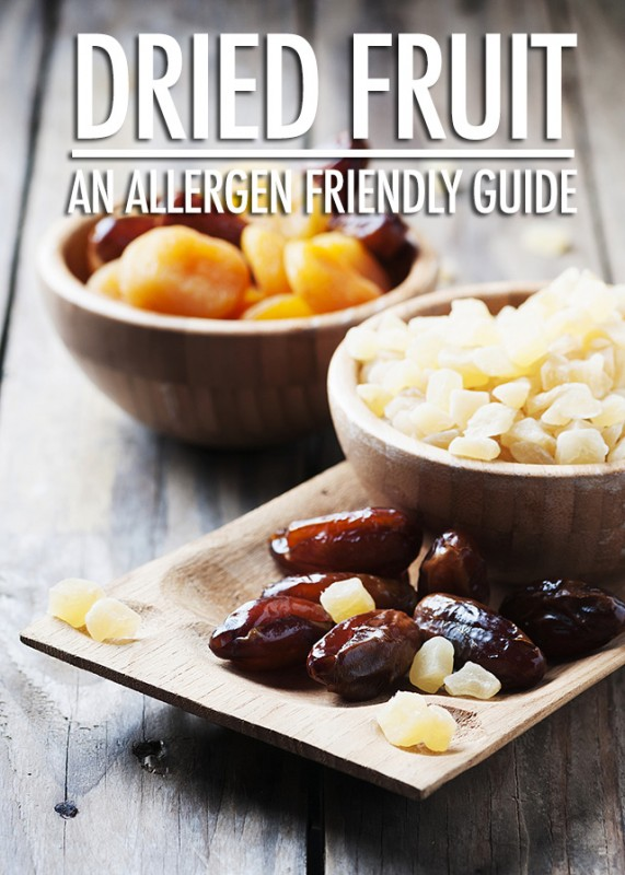 An Allergen Friendly Guide To Dried Fruit | Food Bloggers of Canada