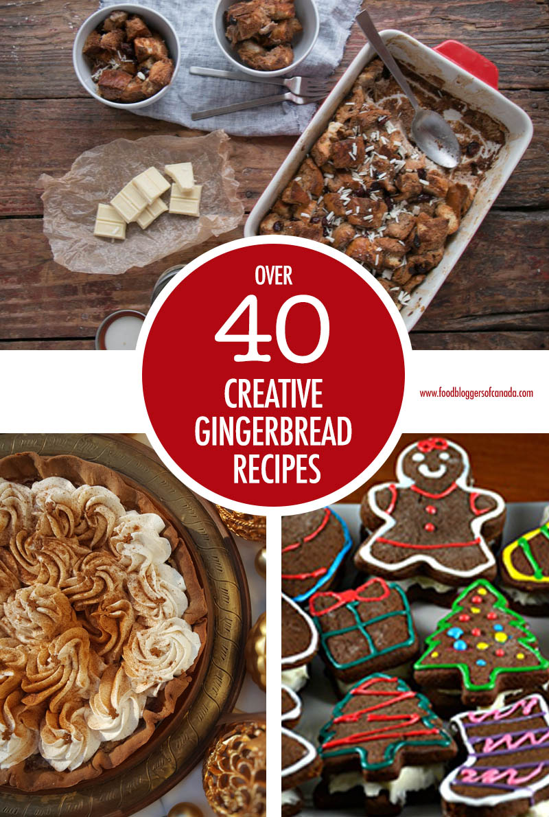 Over 40 Creative Gingerbread Recipe Ideas | Food Bloggers of Canada