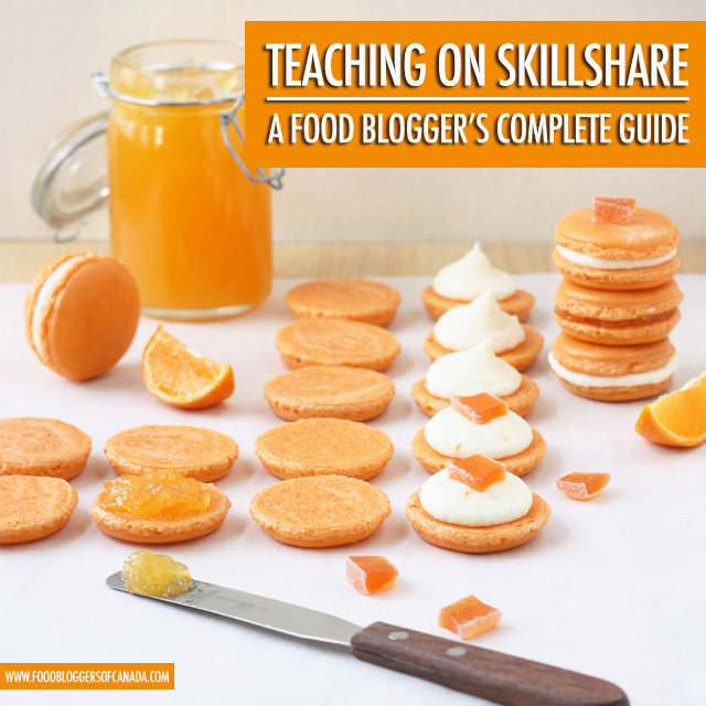 The Food Blogger's GuideTo Teaching on Skillshare | Food Bloggers of