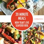 20 Minute Meals New Year's Eve Seafood Boil | Food Bloggers of Canada