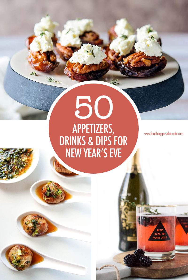 50 New Year's Party Recipe Ideas | Food Bloggers of Canada
