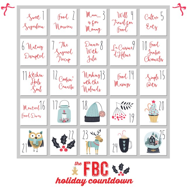 Countdown to the Holidays Day 18:  Montreal Food Divas   Food Bloggers of Canada