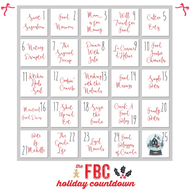 Countdown to the Holidays Day 22: Food Bloggers of Canada | Food Bloggers of Canada