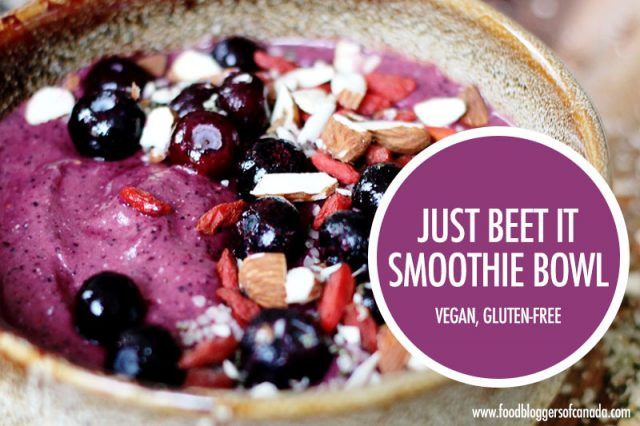 Just Beet It Smoothie Bowl | Food Bloggers of Canada
